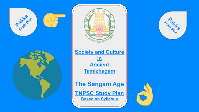 Society and Culture in Ancient Tamizhagam - The Sangam Age