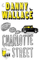 Charlotte Street by Danny Wallace, Book Review, Chick Lit, Lad Lit, Book Review,