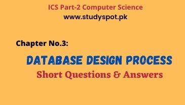 ics part 2 computer database design process short questions, database interview questions, dbms mcqs, database mcqs, logical database design process, physical