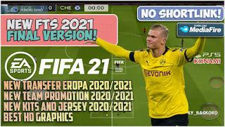 Download FTS 2021 Mod FIFA 21 Best Graphics New Kits Full Team Promosi & Update Transfer