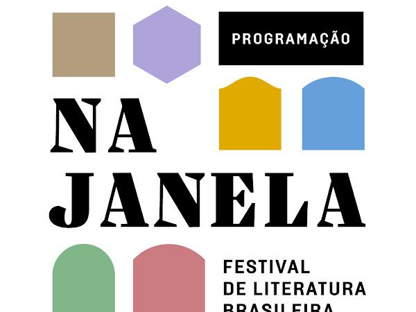 [Atualizada] Na Janela: Festival de Literatura Brasileira