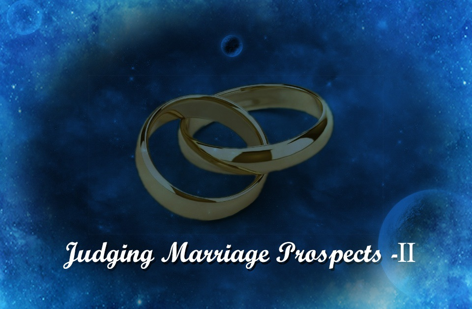 Judging Marriage Prospects-II