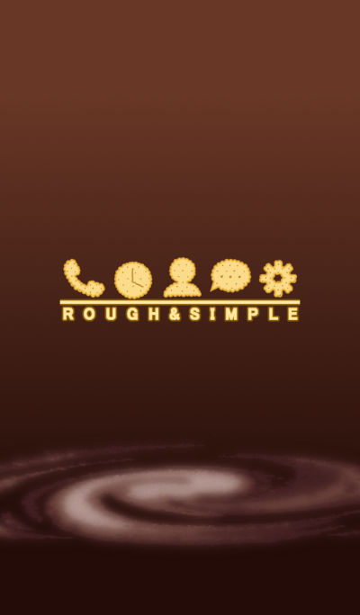 ROUGH & SIMPLE [Brown]