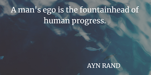 Best Ayn Rand Inspiring about ego