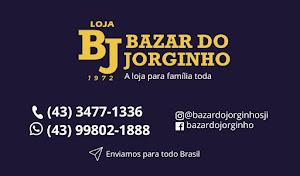 BAZAR DO JORGINHO - CLIQUE E SAIBA MAIS
