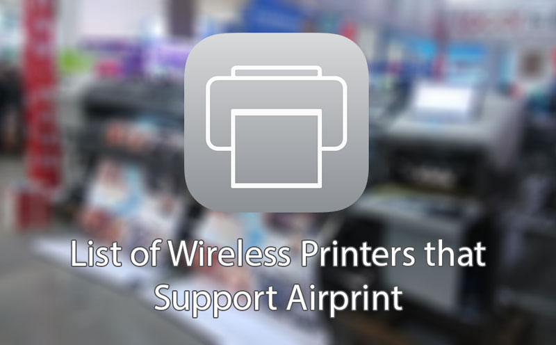 List Of Wireless Printers That Support Airprint