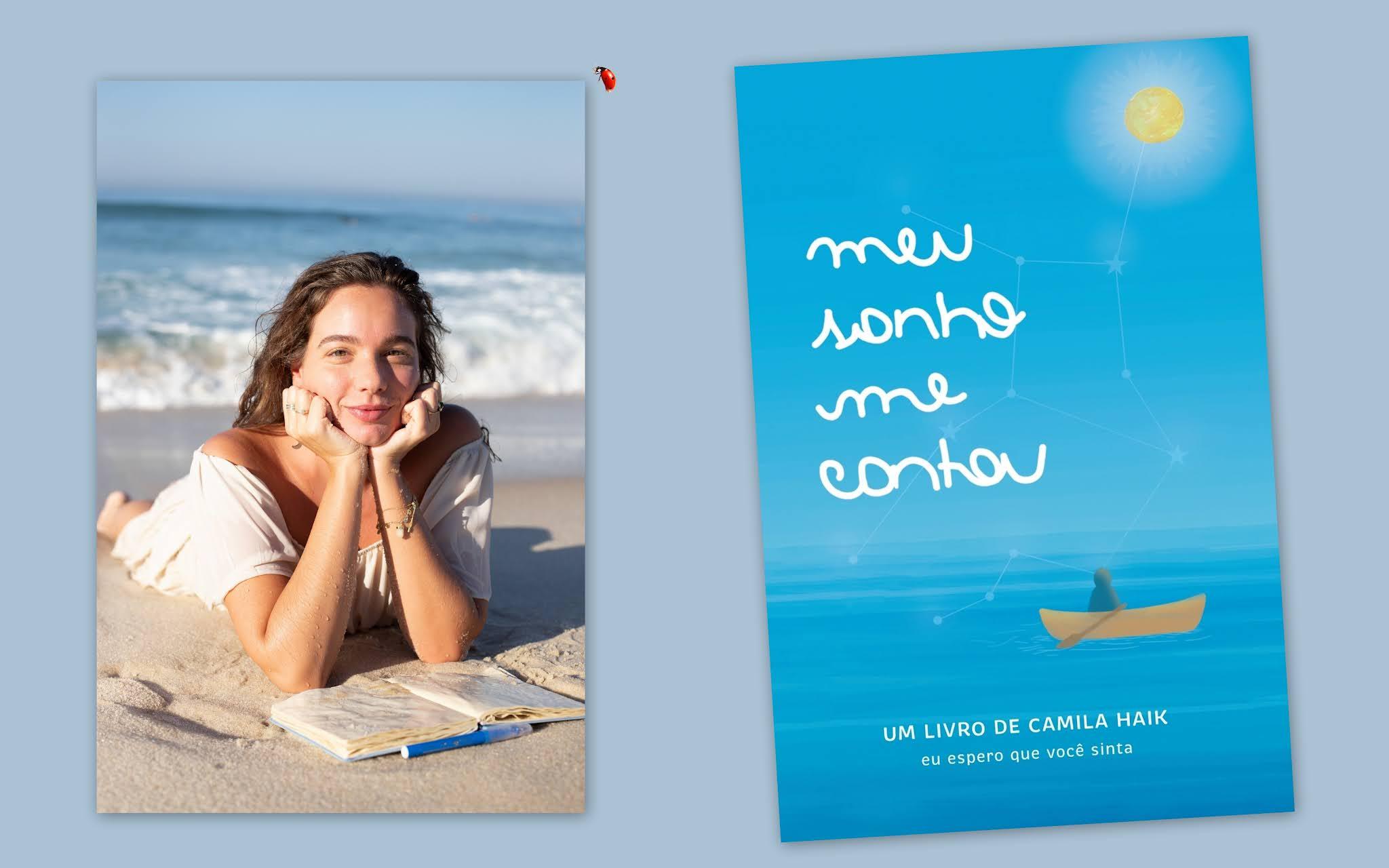 """Em """"meu sonho me contou"""", autora e protagonista Camila Haik insere leitor na narrativa e o leva a refletir sobre o quanto cada um pode e deve se colocar em primeiro lugar no amor e na vid"""