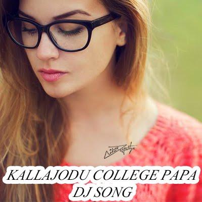 Kallajodu College Papa Dj Song | Roadshow | Dj Nikhil Martyn