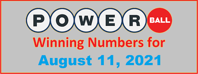 PowerBall Winning Numbers for Wednesday, August 11, 2021