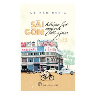 Sài Gòn Khâu Lại Mảnh Thời Gian (Tạp Bút) ebook PDF EPUB AWZ3 PRC MOBI