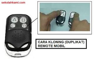 cara kloning atau duplikat remote mobil