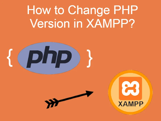 How to Change PHP Version in XAMPP?