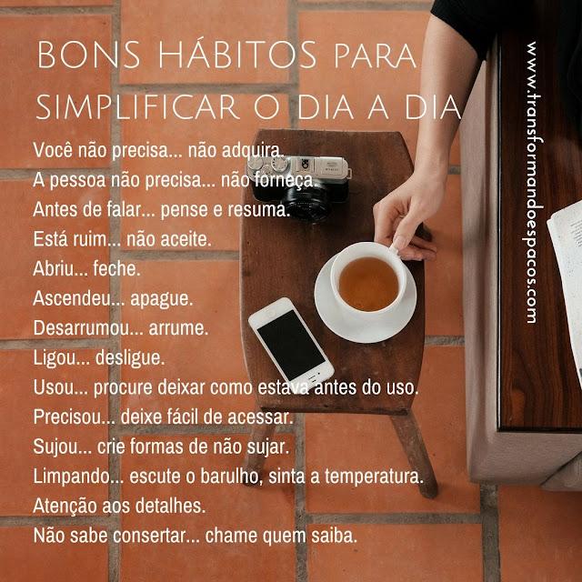 Bons hábitos para simplificar o dia a dia