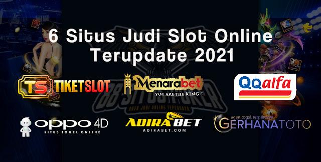 6 Situs Judi Online Slot Terpercaya 2021 UPDATE