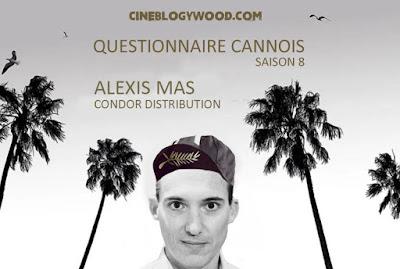 Festival de Cannes 2021 Alexis MAS Condor Distribution Questionnaire cannois CINEBLOGYWOOD