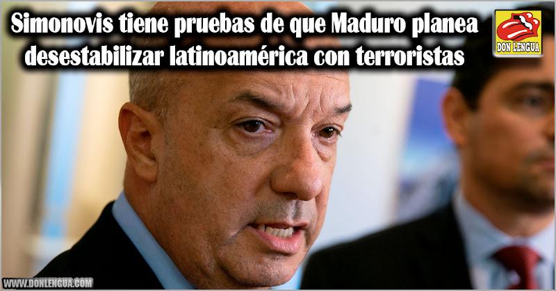 Simonovis tiene pruebas de que Maduro planea desestabilizar la región con terroristas