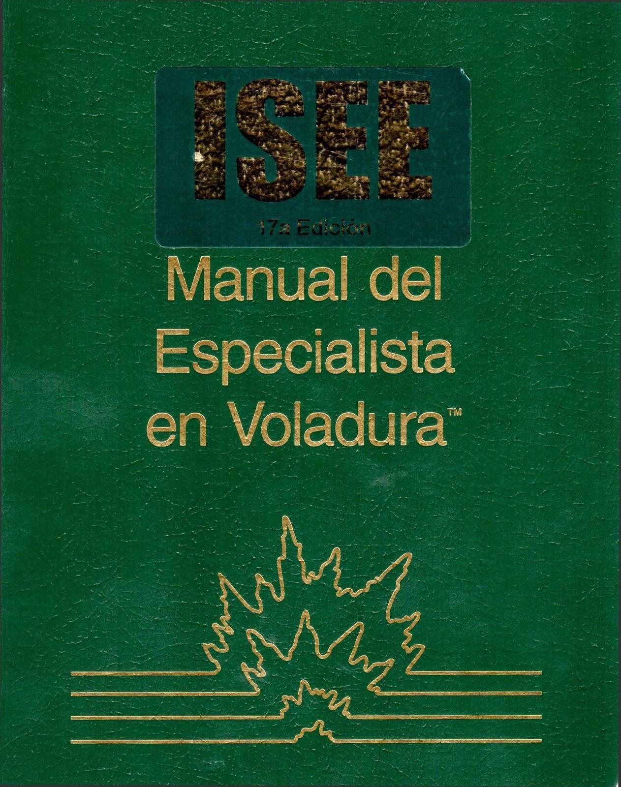 Manual del especialista en voladura, 17va Edición – ISEE