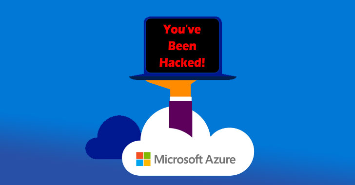 Microsoft Azure Flaws Could Have Let Hackers Take Over Cloud Servers