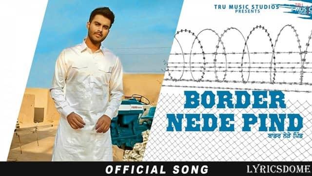 Border Nede Pind Lyrics | Romey Maan