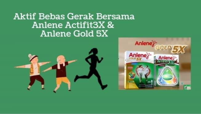 Aktif Bebas Gerak Bersama Anlene Actifit 3X dan Anlene Gold 5X