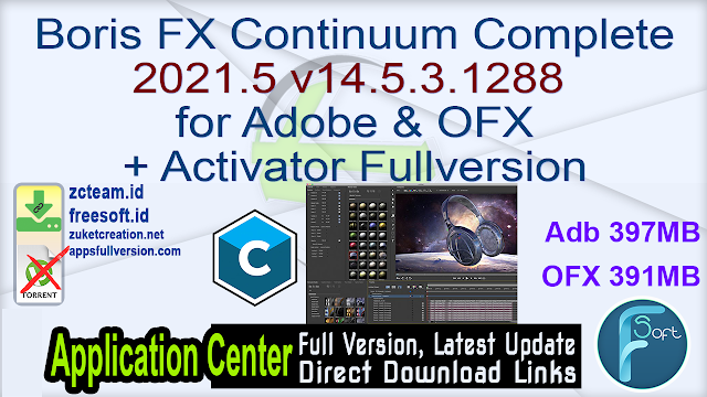 Boris FX Continuum Complete 2021.5 v14.5.3.1288  for Adobe & OFX + Activator Fullversion