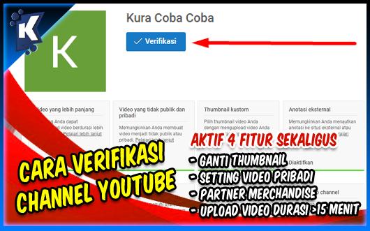 Cara Verifikasi Channel Youtube Agar Terbuka 4 Fitur Tambahan
