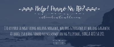 Help! Paano Na Ito? blog philippines
