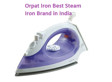 Orpat Iron Best Steam Iron Brand in India