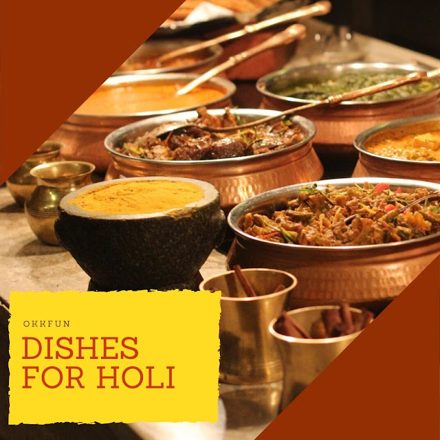 Dishes For Holi