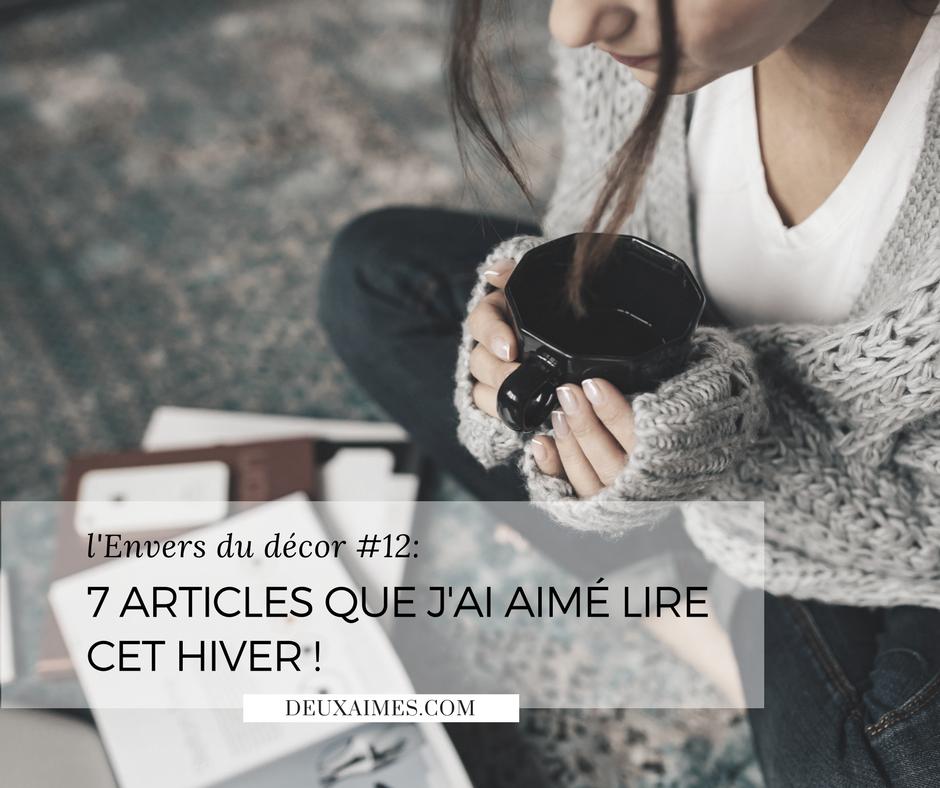 Blog, Mes 7 articles favoris de l'hiver - L'envers du Décor @DeuxAimes