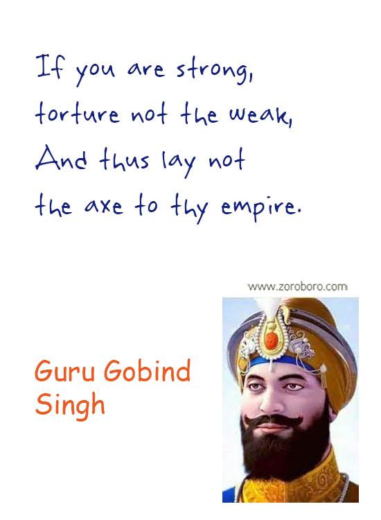 Guru Gobind Singh Quotes.Guru Gobind Singh Jayanti. Justice Quotes, Religion, King, People. Guru Gobind Singh Words Guru Gobind Singh Inspirational Quotes. Guru Gobind Singh Teachings