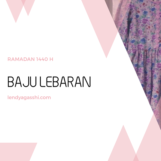 Ramadan Day 24 : Baju Lebaran Ai Hana