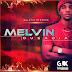 "GALÁXIA RECORDS apresenta à nova Mixtape de "" Melvin"" entitulada "" OUSADIA"" Confere aqui"