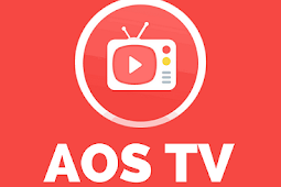 AOS TV Apk (Live TV): Latest Version - Watch Over +1000 TV Channels In Various Categories