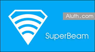 http://www.aluth.com/2014/07/high-wifi-speed-share-SuperBeam.html