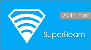 http://www.aluth.com/2014/07/high-wifi-speed-share-SuperBeam.html