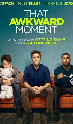 Poster Of Hollywood Film That Awkward Moment (2014) In 300MB Compressed Size PC Movie Free Download At worldfree4u.com