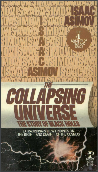 The Colapsing Universe:The Story Of Black Holes By Isaac Asimov