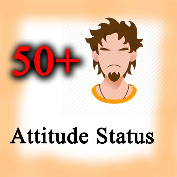 Best Attitude Status for Facebook And Whatsapp