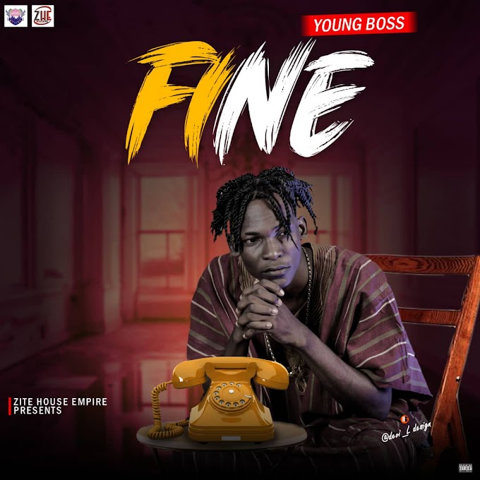 Music: Young Boss - Fine