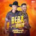 "A dupla Matheus & Ribeiro está lançando""Beba Por Beber"","