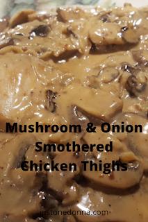 Mushroom & Onion Smothered Chicken Thighs