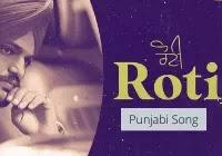 Sidhu Moose Wala ROTI Lyrics - Song Download