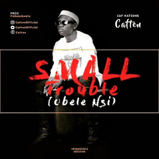Caften - Small Trouble