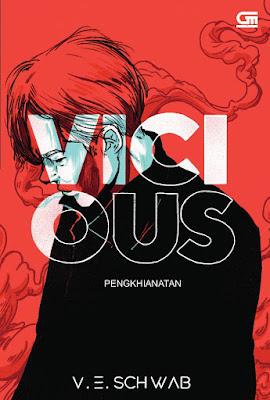 Vicious (Penghianatan) by V.E. Schwab Pdf
