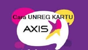 Cara Unreg Kartu Telkomsel, Indosat, Tri, XL, Axis, Smartfren