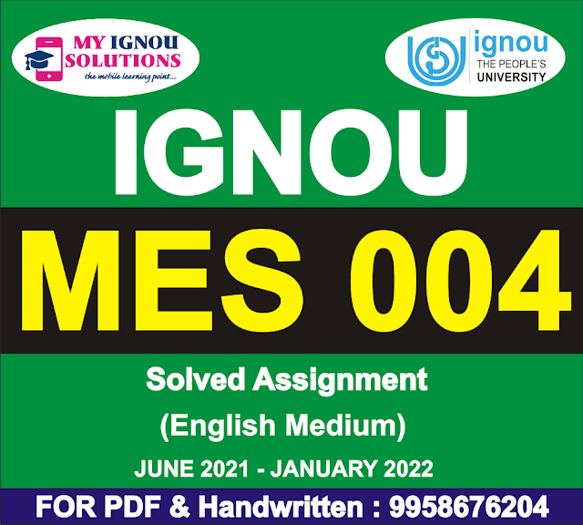 MES 004 Solved Assignment 2021-22