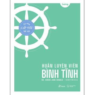 Huấn Luyện Viên Bình Tĩnh ebook PDF EPUB AWZ3 PRC MOBI