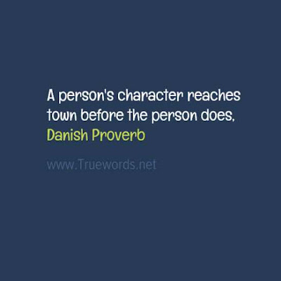 A person's character reaches town before the person does