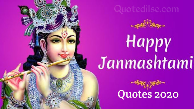 Happy Janmashtami Quotes 2020